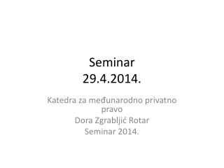 Seminar 29.4.2014.
