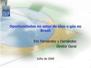 Oportunidades no setor de óleo e gás no Brasil