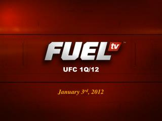 January 3 rd , 2012