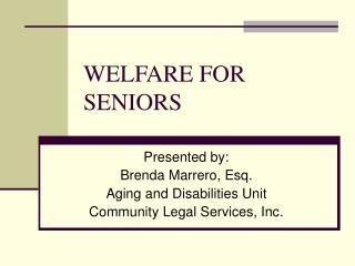 WELFARE FOR SENIORS