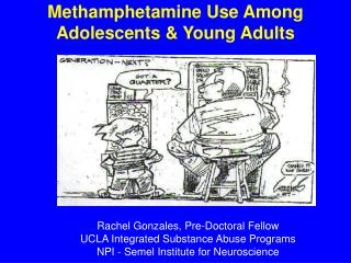 Methamphetamine Use Among  Adolescents & Young Adults