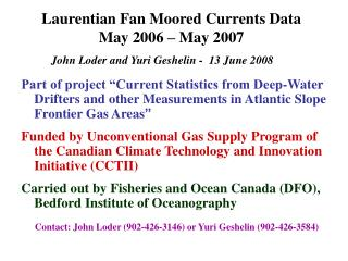 Laurentian Fan Moored Currents Data May 2006 – May 2007
