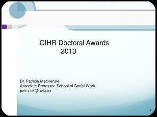 CIHR Doctoral Awards             2013