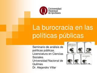 La burocracia en las políticas públicas