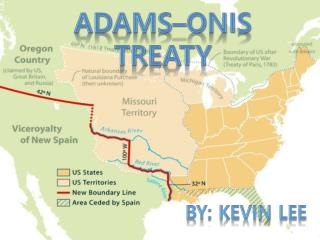 Adams– On i s  treaty