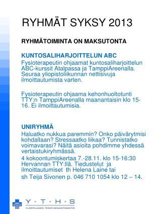 RYHMÄT SYKSY 2013