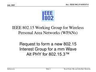 IEEE 802.15 Working Group for Wireless Personal Area Networks (WPANs)