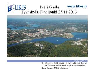 Pesis Gaala Jyväskylä, Paviljonki 23.11.2013