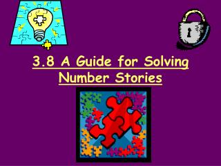 3.8 A Guide for Solving Number Stories