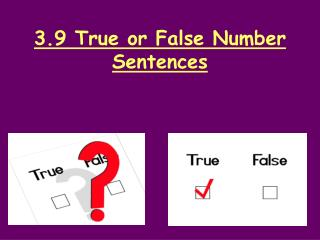 3.9 True or False Number Sentences