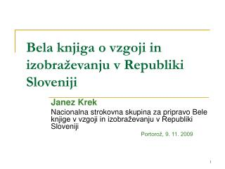 Bela knjiga o vzgoji in izobra evanju v Republiki Sloveniji