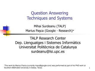 Question Answering  Techniques and Systems