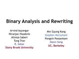 Binary Analysis and Rewriting