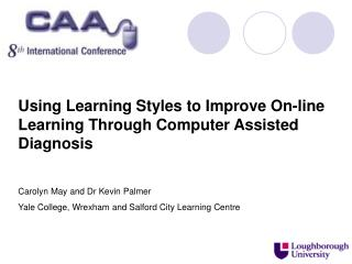 Using Learning Styles to Improve On-line Learning Through Computer Assisted Diagnosis