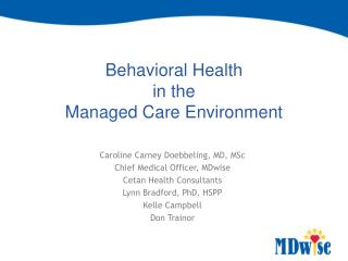 Behavioral Health  in the  Managed Care Environment