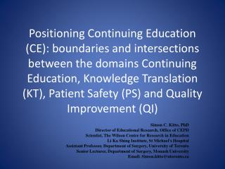 Simon C.  Kitto , PhD Director of Educational Research, Office of CEPD
