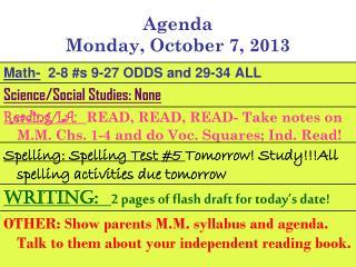 Agenda Monday, October 7, 2013