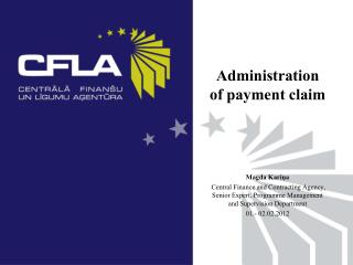Administration of payment  claim Magda Kariņa