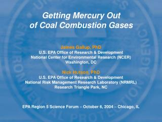 Getting Mercury Out  of Coal Combustion Gases