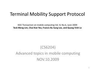 (CS6204) Advanced topics in mobile computing NOV.10.2009
