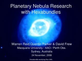 Planetary Nebula Research with Hexabundles