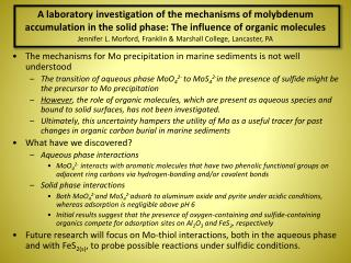 The mechanisms for Mo precipitation in marine sediments is not well understood
