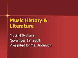 Music History & Literature