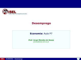 ISEL     ECONOMIA   Desemprego