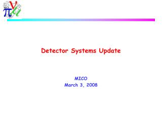 Detector Systems Update