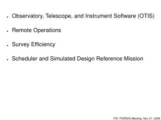 Observatory, Telescope, and Instrument Software (OTIS) Remote Operations Survey Efficiency