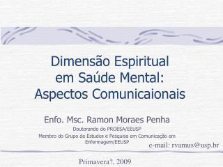 Dimens o Espiritual  em Sa de Mental:  Aspectos Comunicaionais