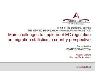 Item 5 of the provisional agenda THE NEW EC REGULATION ON MIGRATION STATISTICS