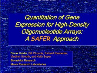Quantitation of Gene Expression for High-Density Oligonucleotide Arrays: A SAFER Approach