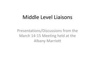 Middle Level Liaisons