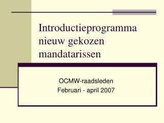 Introductieprogramma nieuw gekozen mandatarissen