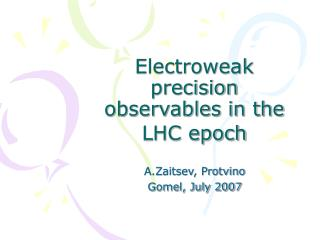 Electroweak precision observables in the LHC epoch