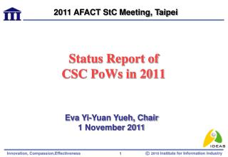 Status Report of CSC PoWs in 2011
