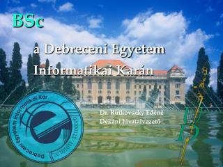 BSc a Debreceni Egyetem  Informatikai Karán