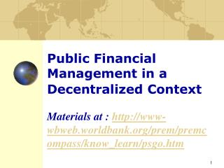 Public Financial Management in a Decentralized Context