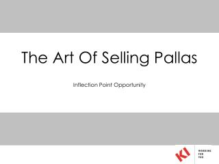 The Art Of Selling Pallas