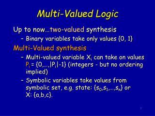 Multi-Valued Logic