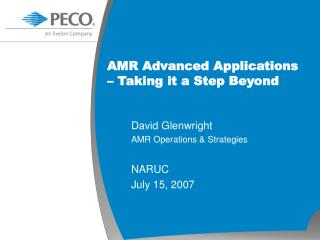 AMR Advanced Applications � Taking it a Step Beyond