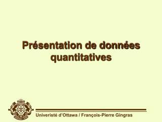 Présentation de données quantitatives