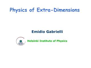 Physics of Extra-Dimensions
