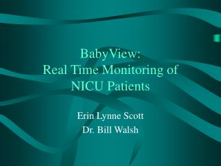 BabyView:  Real Time Monitoring of  NICU Patients