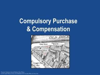 Compulsory Purchase & Compensation