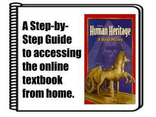 A Step-by-Step Guide to accessing the online textbook from home.