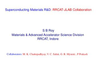 Superconducting Materials R&D : RRCAT-JLAB Collaboration