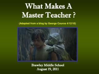 What Makes A Master Teacher ?