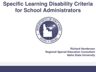 Specific Learning Disability Criteria for School Administrators